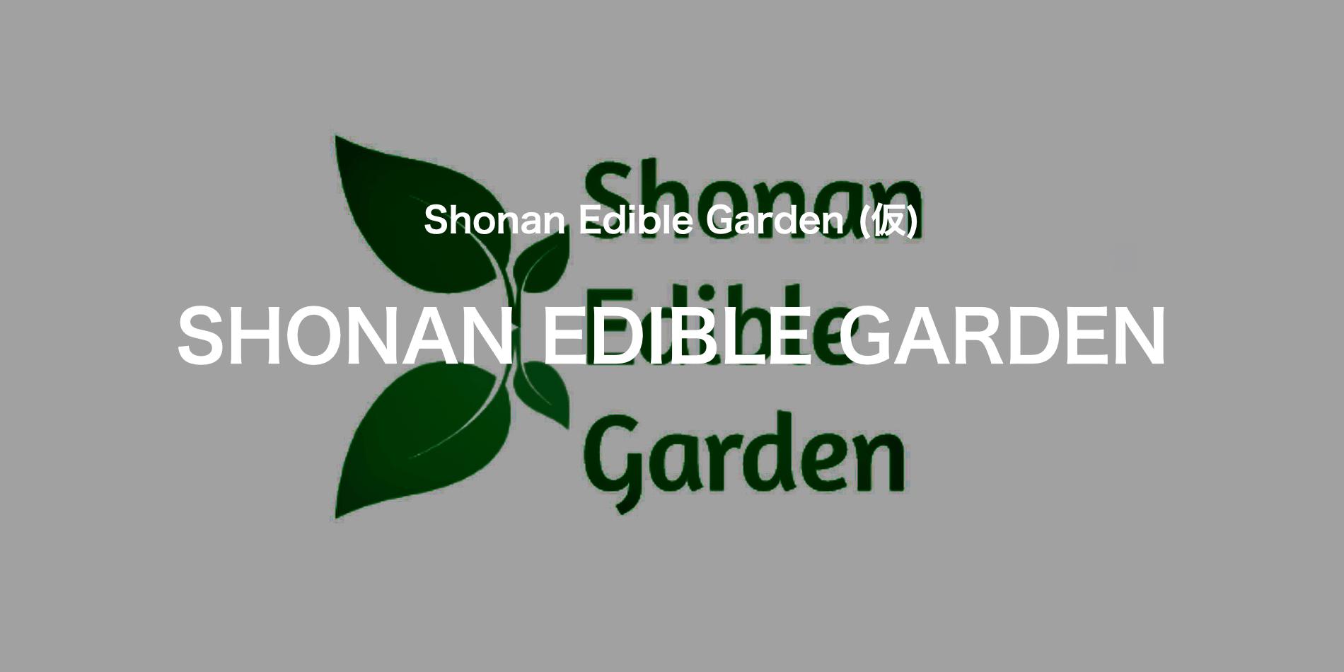 Shonan Edible Garden